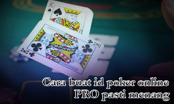 Ini-Dia-Cara-Buat-ID-Pro-Poker-Online